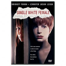 """Single White Female"""