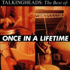 """The Best of Talking Heads: Once in a Lifetime"""
