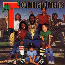 Mr. T's Commandment