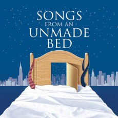 """Songs from an Unmade Bed"""