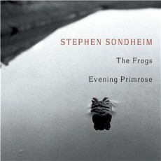 """The Frogs/Evening Primrose"""