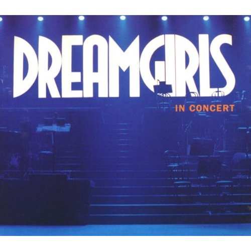 DreamGirls - In Concert