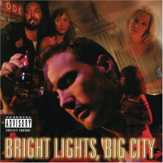 """Bright Lights, Big City"""