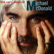 """The Very Best of Michael McDonald"""