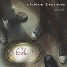 "Clayton Brothers – ""The Gathering"""