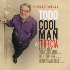 Collectables – Todd Coolman & Trifecta
